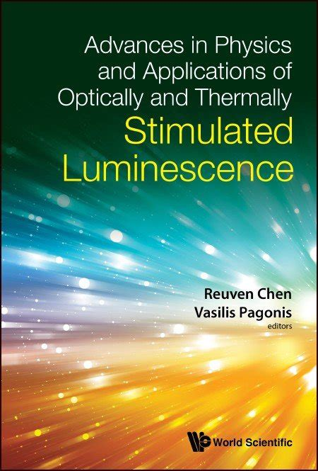 Advances in Physics and Applications of Optically and