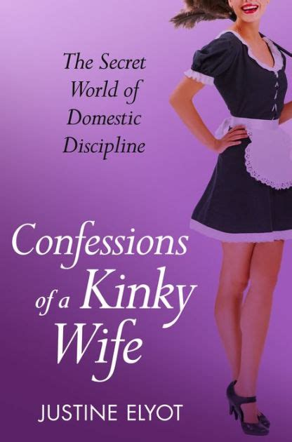 Confessions of a Kinky Wife (A Secret Diary Series) by