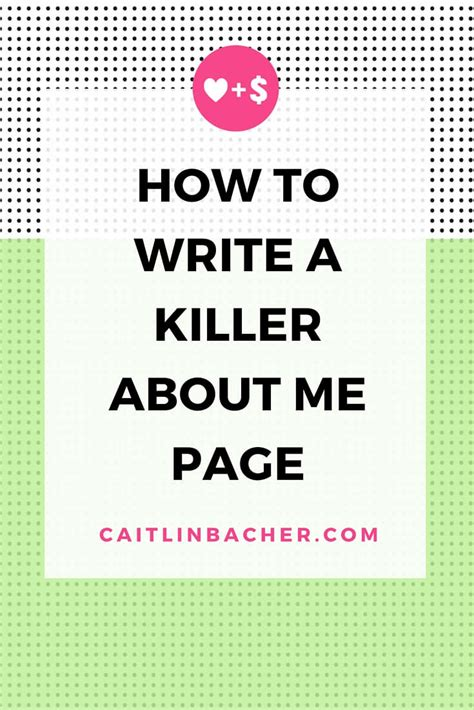 How To Write A Killer About Me Page - caitlinbacher